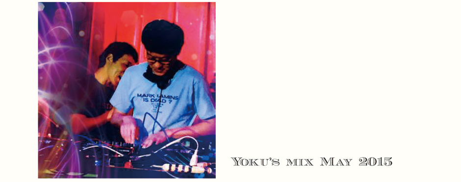 Yoku'sMixMay2015