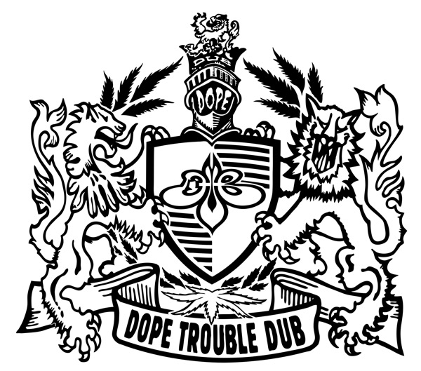 _DOPE TROUBLE DUB