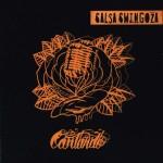 SALSA SWINGOZA - Cantando
