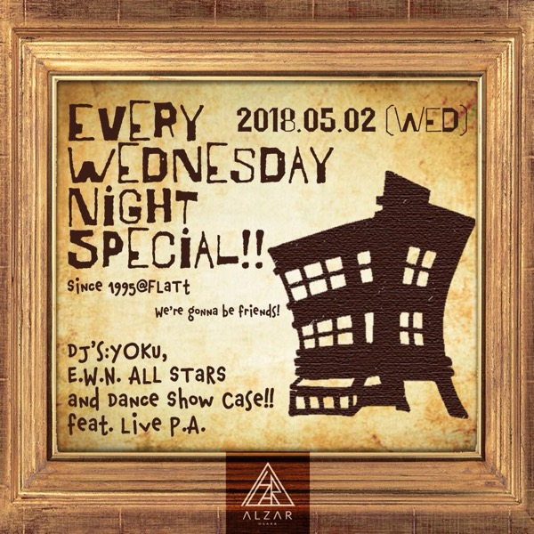 20180502_EVERY_WEDNESDAY_NIGHT_SPECIAL@ALZAR